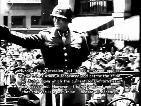 General Patton on the Jews & the persecution of Germans