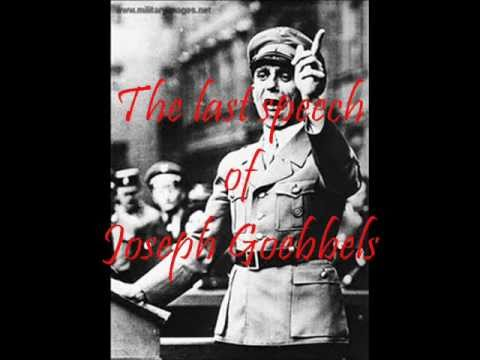 The last speech of joseph goebbels.